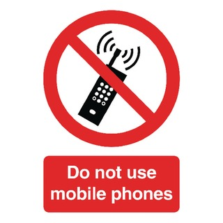 fety Sign Do Not Use Mobile Phones A5 Self-Adhesive PH0105