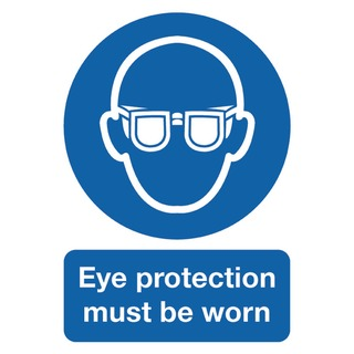 fety Sign Eye Protection Must be Worn A4 PVC MA01250