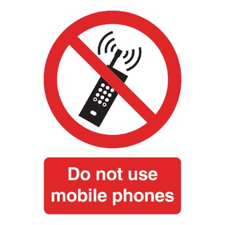 fety Sign Do Not Use Mobile Phones A5 PVC PH0105