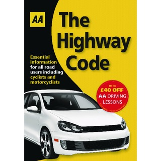 The Highway Code Book (AA Driving Test) 9780749